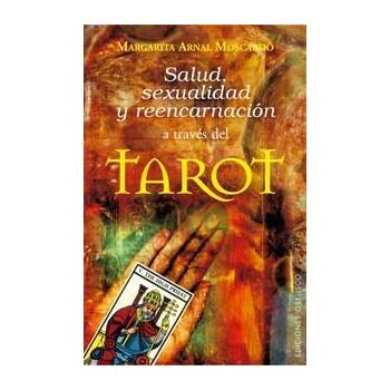Libro Salud, Sexualidad y Reencarnación a Través del Tarot