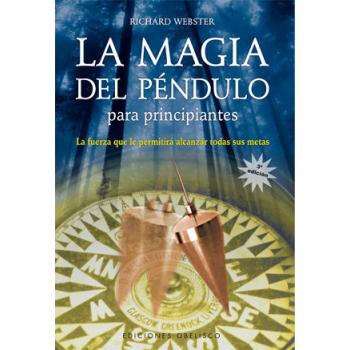 Libro la Magia del Péndulo (Para Principiantes)