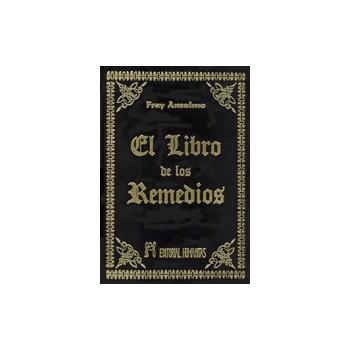 El Libro de los Remedios, Fray Anselmo