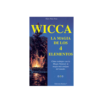 Wicca, la Magia de los 4 Elementos