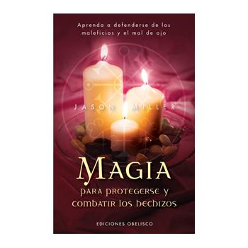 Libro Magia para Protegerse y Combatir los Hechizos