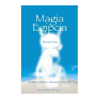Magia Egipcia, Amuletos, talismanes, hechizos y Leyendas