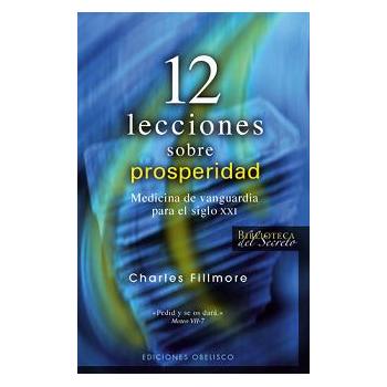 Doce Lecciones sobre Prosperidad