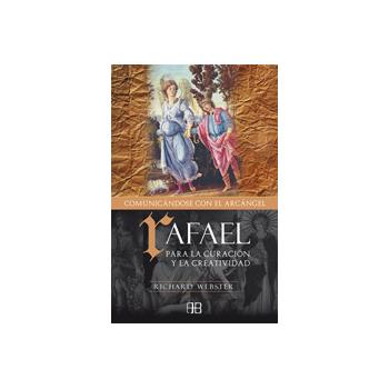 Libro Rafael, comunicándose con el Arcángel