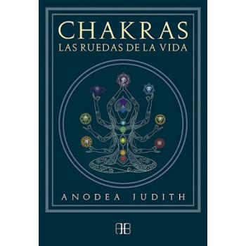 Chakras, la Rueda de la Vida