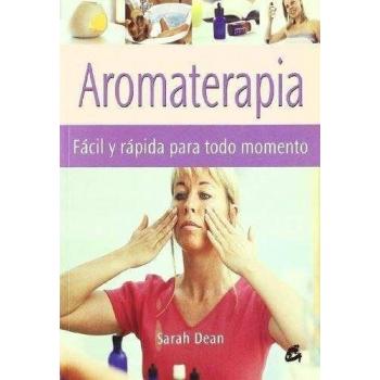 Aromaterapia Fácil y Rápida