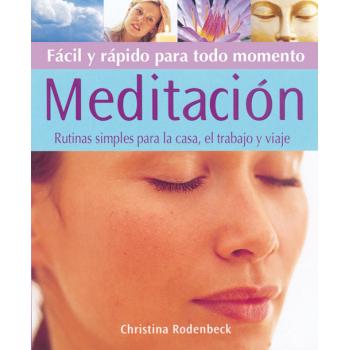 Meditación Fácil y Rápida
