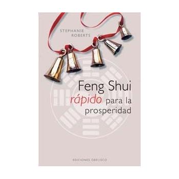 Feng Shui Rápido para la Prosperidad