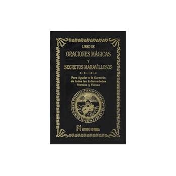 El Libro de Oraciones Mágicas y Secretos Maravillosos
